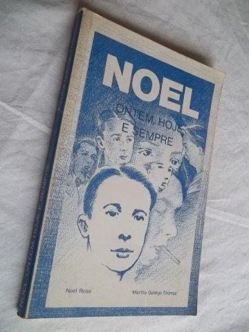 * Livro - Noel - Ontem,hoje E Sempre - Literatura Nacional