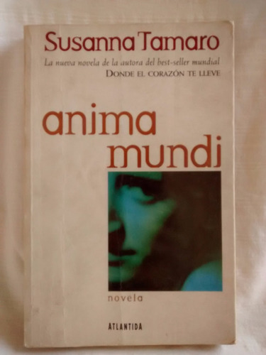 Imagen 1 de 4 de Anima Mundi Susanna Tamaro Atlantida Edicion Grande