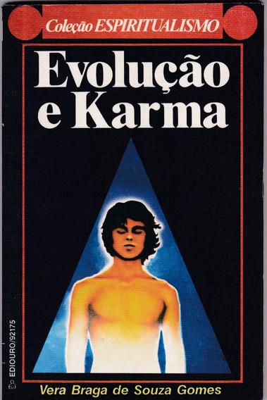 Livro: Evolução E Karma - Vera Braga De Souza Gomes