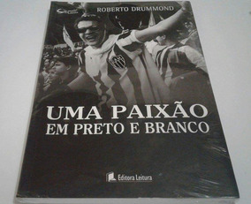 Livro - Uma Paixão Em Preto Em Branco