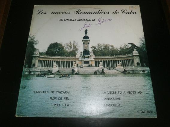 Lp Julio Iglesias - Los Nuevos Romanticos De Cuba, Vinil