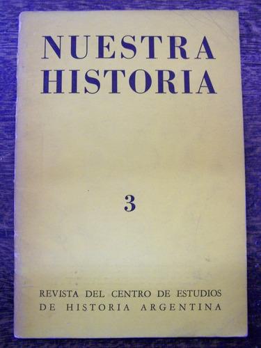 Nuestra Historia Nº 3 * Septiembre 1968 *