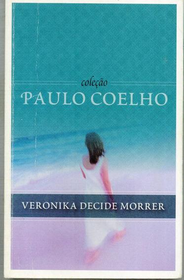 Livro Veronika Decide Morrer - Paulo Coelho - 191 Paginas