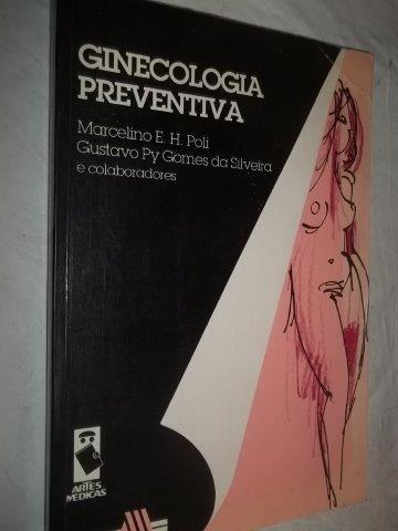 * Livro - Ginecologia Preventiva - Medicina