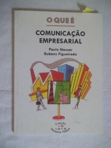 Livro - O Que É Comunicação Empresarial - 1º Passos