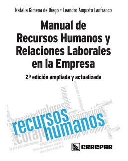 Manual De Rrhh Y Relaciones Laborales En La Empresa