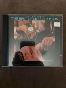 Timepieces-the Best Of Eric Clapton - Eric Clapton Cd