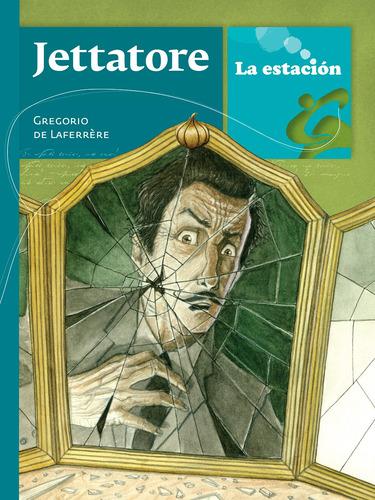 Jettatore - La Estación - Mandioca