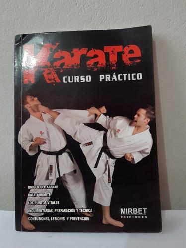 Yh Libro Karate Curso Practico Mirbet Ediciones 2013 Peru