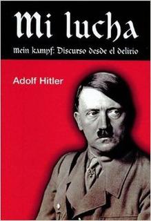 Libro Digital Mi Lucha - Adolf Hitler Pdf