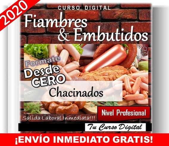 Curso Chacinados Fiambres Y Embutidos Salames Jamon Chorizos