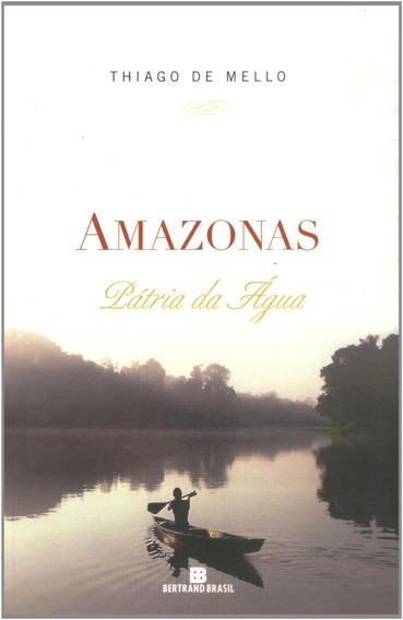Amazonas. Pátria Da Água (português) Capa Comum