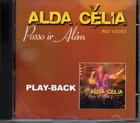 Cd Alda Célia - Posso Ir Além Ao Vivo - Playback