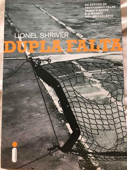 Livro Dupla Falta - Lionel Shriver