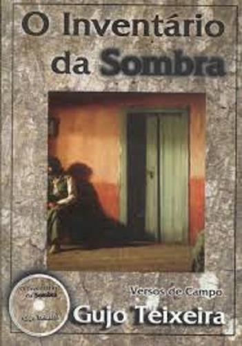 Imagem 1 de 1 de Livro - Gujo Teixeira - O Inventario Da Sombra