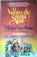 O Vento De Santa Ana Helen Van Slyke
