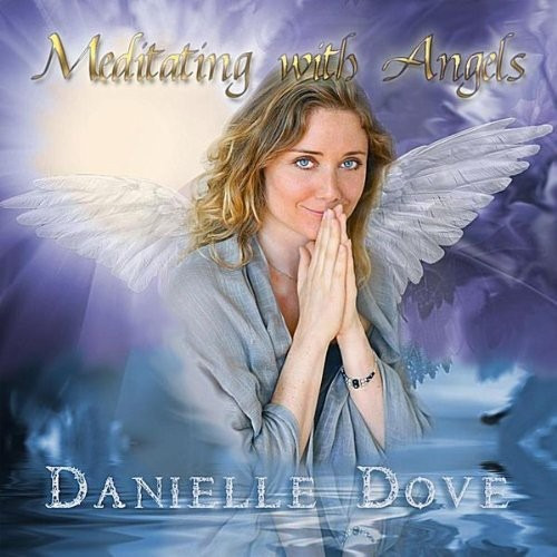 Danielle Dove Meditating With Angels Cd Us Import
