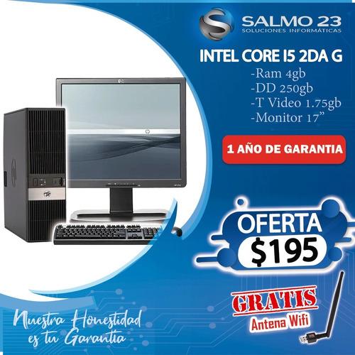 Compu Core I5 Ram 4gb Disco 250gb Garantia 1 Año Gratis Wifi