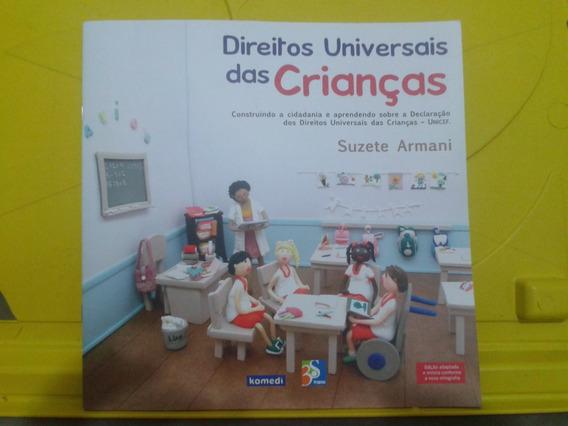 Direitos Universais Das Crianças - Suzete Armani -