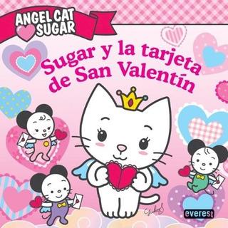 Libro Angel Sufgar Cat Sugar Y La Tarjeta De San Valentin D