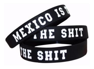 Pulsera *mexico Is The Shit* Tallas Chica Y Grande