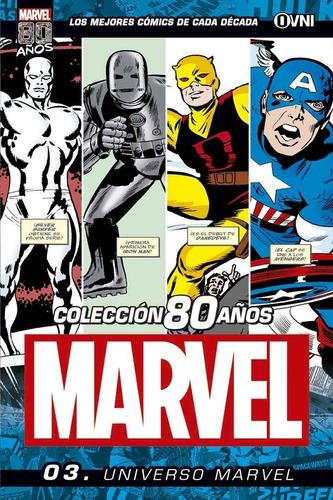 Imagen 1 de 1 de Cómic, Marvel 80 Años Vol. 3: Universo Marvel Ovni Press