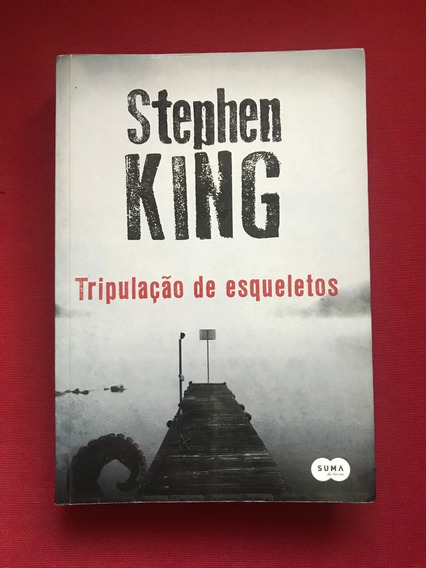 Livro - Tripulação De Esqueletos - Stephen King - Seminovo