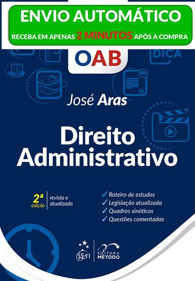 Livro - Série Método De Estudo Oab - Direito Administrativ