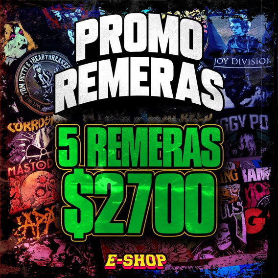 Promo Remeras Nro .1 / 5 Remeras X $ 2700