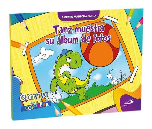 Imagen 1 de 1 de Tanz Muestra Su Álbum De Fotos - Libro Para Colorear