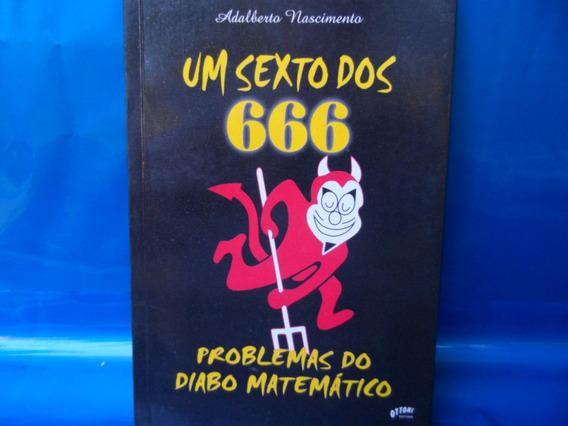 Um Sexto Dos 666 Problemas Do Diabo Matemático Adalberto Nas