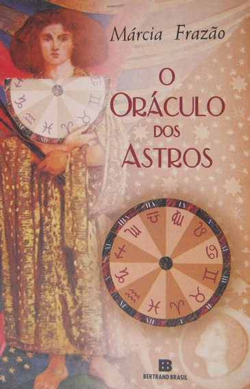 O Oráculo Dos Astros - Márcia Frazão