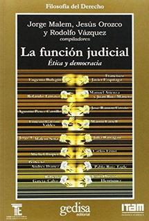 La Función Judicial, Jorge Malem, Ed. Gedisa