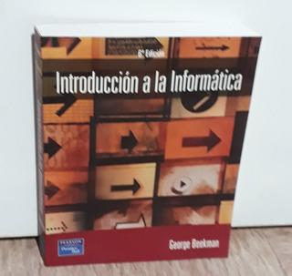 Introducción A La Informatica 6a Edición
