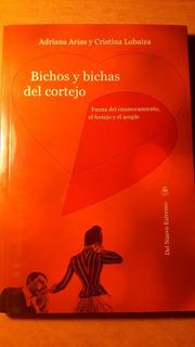Bichos Y Bichas Del Cortejo - A. Arias Y C. Lobaiza