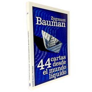 44 Cartas Desde Le Mundo Liquido - Bauman
