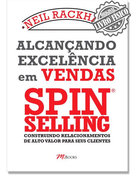Livro Alcançando Excelência Em Vendas Spin Selling