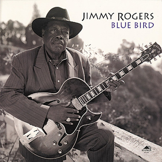 Lp Jimmy Rogers - Blue Bird (200g / Limited Edition)