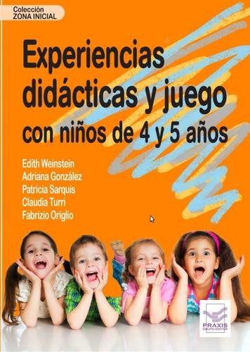 Imagen 1 de 1 de Experiencias Didácticas Y Juego Con Niños De 4 Y 5 Años