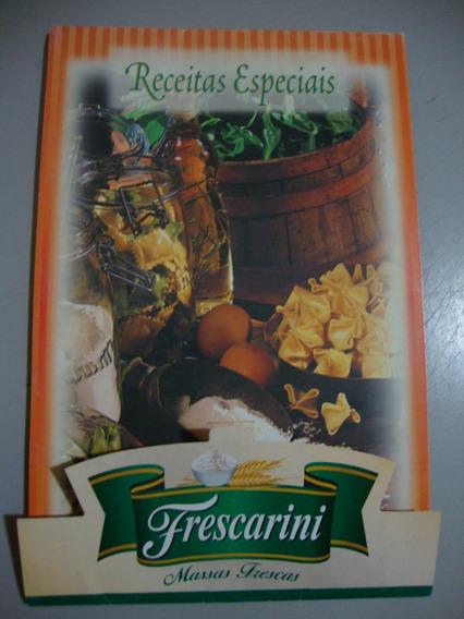 Livro - Receitas Especiais -massas Frescas Frescarini