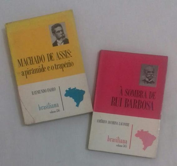 Machado De Assis / À Sombra De Rui Barbosa