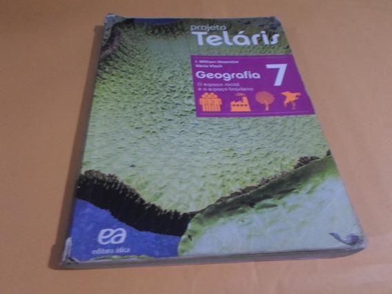 Teláris Geografia 7° Ano - 2015 , 2ª Edição