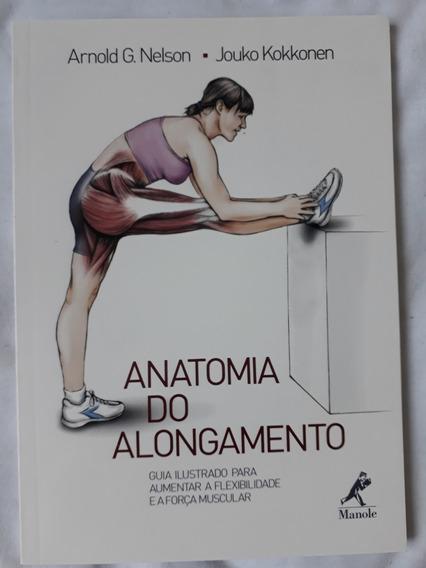 Anatomia Do Alongamento - 1ª Edição