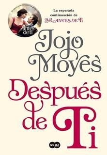 Libro Despues De Ti De Jojo Moyes