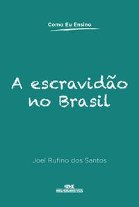 Imagem 1 de 1 de A Escravidão No Brasil