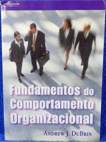 Livro Fundamentos Do Comportamento Organizacional Andrew J.d