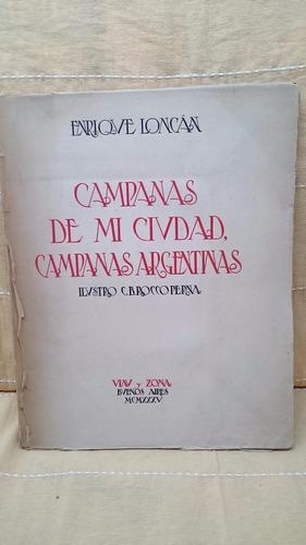 Campanas De Mi Ciudad, Campanas Argentinas - E. Loncán