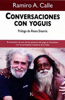 Conversaciones Con Yoguis - Ramiro Calle