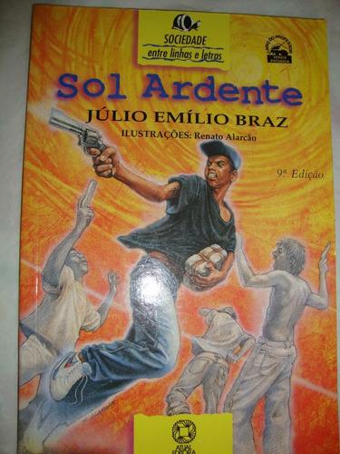 Sol Ardente - Júlio Emílio Braz - 9ª Edição
