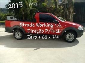 Strada 1.4 Direçao Zero Entrada + 749 Parc